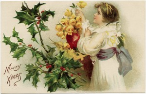 vintage christmas postcard, merry xmas greeting, girl admiring roses, holly and berries clipart, old fashioned holiday card