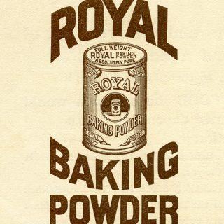 Royal Baking Powder Advertisement